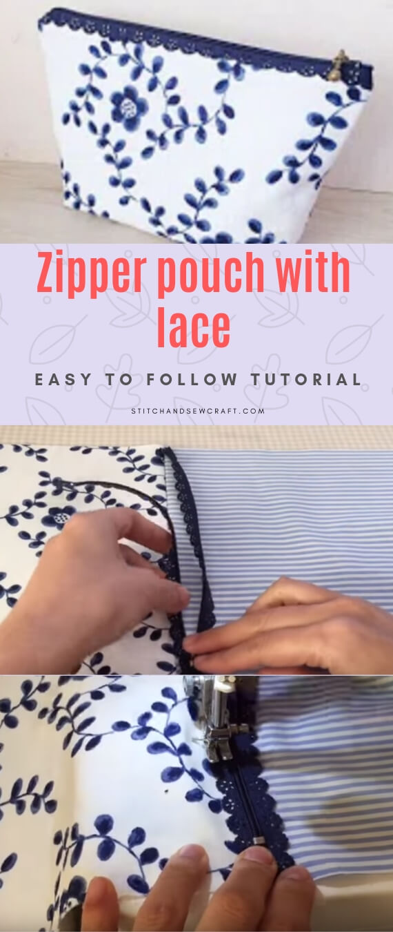 Zipper bag with lace stitchandsewcraft.com #stitchandsewcraft #freesewing #zipperbag #freesewingtutorial