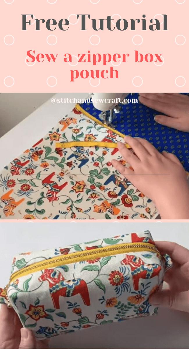 Free Tutorial Sew a zipper box pouch stitchandsewcraft.com #stitchandsewcraft #freesewing #boxpouch  #freesewingtutorial